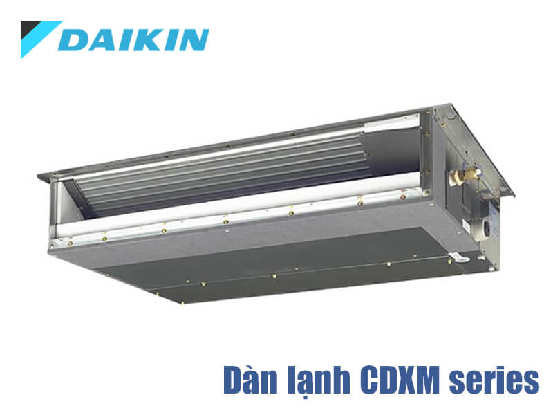 Daikin CDXM60RVMV ống gió Daikin Multi NX 2 chiều inverter 21.000 BTU